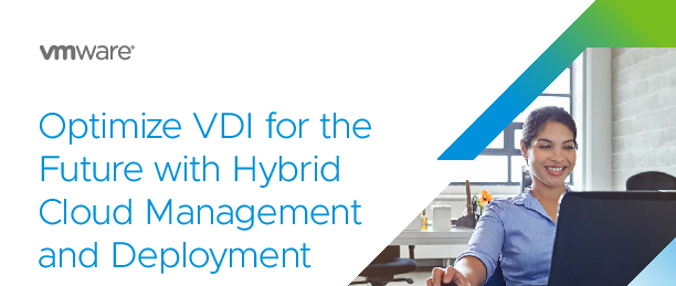 Cropped thumb original optimize vdi for the future with hybrid cloud management and deployment en 06dc2c5df1c9c92a