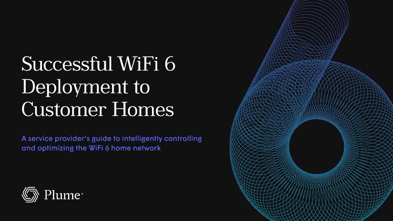 Thumb original plume successful wifi 6 deployment to customer homes