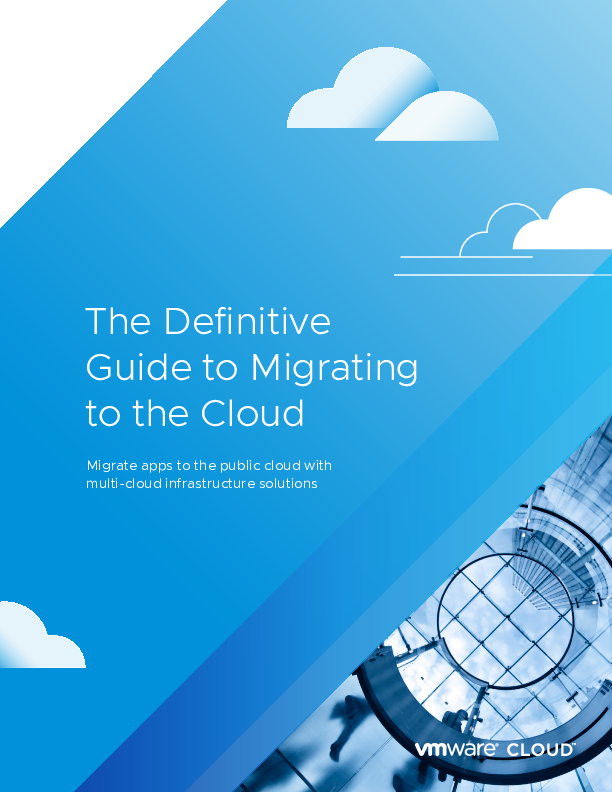 Square cropped thumb original 396671 the definitive guide to migrating to the cloud ebook vmware 7b285a11a059240f