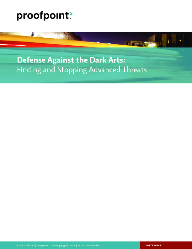 Defense Against the Dark Arts: Finding and Stopping Advanced Threats