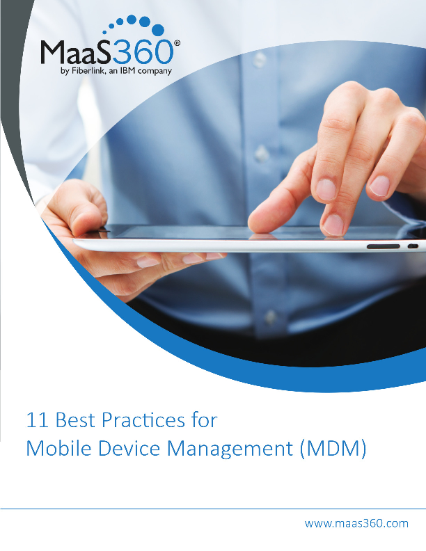 11 Best Practices for Mobile Device Management (MDM)