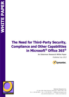 The Need for Third-Party Security, Compliance and Other Capabilities in Microsoft® Office 365®