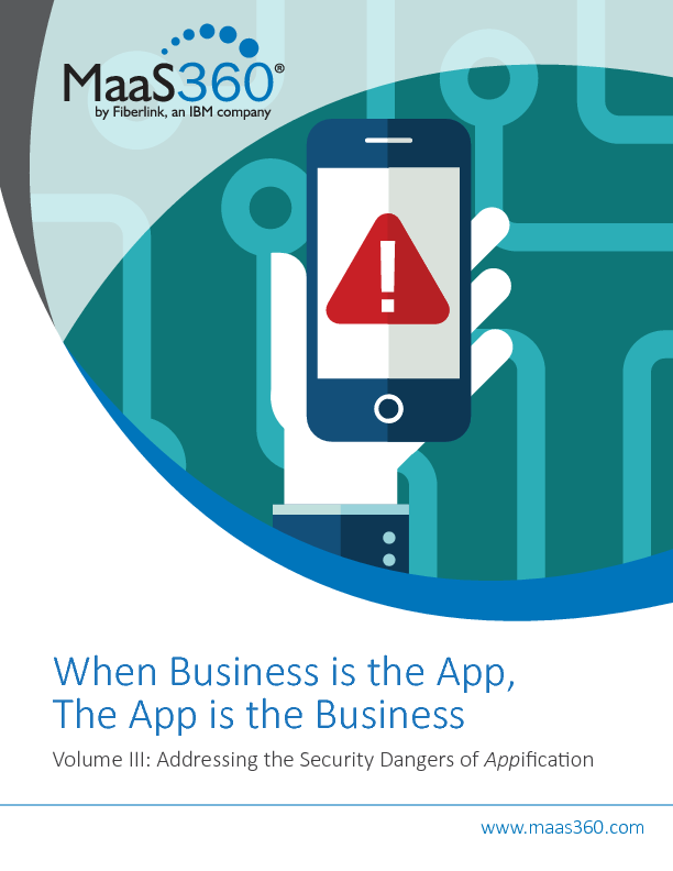When Business is the App, The App is the Business - Volume III: Addressing the Security Dangers of Appification