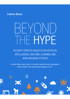 Beyond the Hype: Security Experts Weigh in on Artificial Intelligence, Machine Learning and Non-Malware Attacks