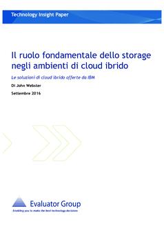 Il ruolo fondamentale dello storage negli ambienti di cloud ibrido