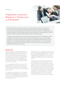 Case Study: Progressive Insurance's Migration to Oracle Linux Is a No-Brainer