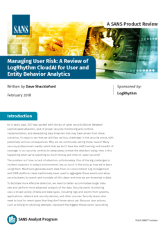 Managing User Risk: A Review of LogRhythm CloudAI for User and Entity Behavior Analytics