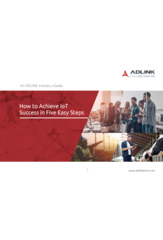 How to Achieve IoT Success in Five Easy Steps