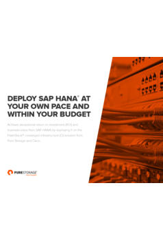 Deploy SAP HANA® at your own pace and within your budget