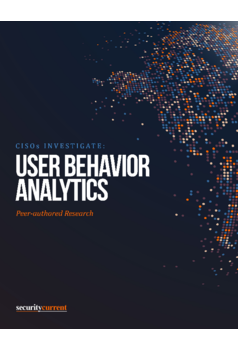 CISOs Investigate: User Behaviour Analytics
