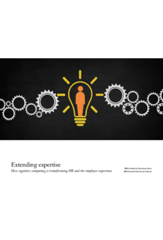 Thumb extending expertise  how cognitive computing will transform hr and the employee experience