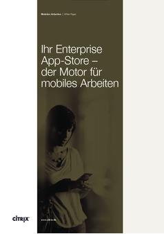 Ihr Enterprise App-Store der Motor für mobiles Arbeiten