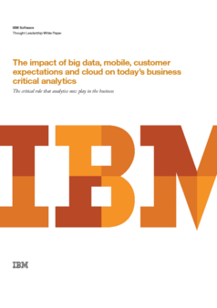 Thumb the impact of big data  mobile  customer expectations and cloud on today s business critical analytics