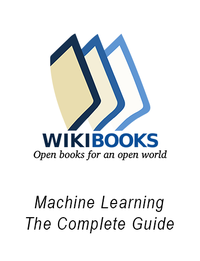 Machine Learning – The Complete Guide