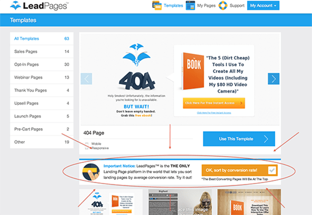 LeadPages is the only landing page platform that lets you sort through all our templates by their conversion rate.