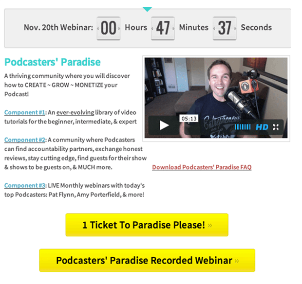 If you go to PodcastersParadise.com, you get two options: See our webinar or order now. (Template: Special Offer with Countdown Bonus Sandwich inside LeadPages.)