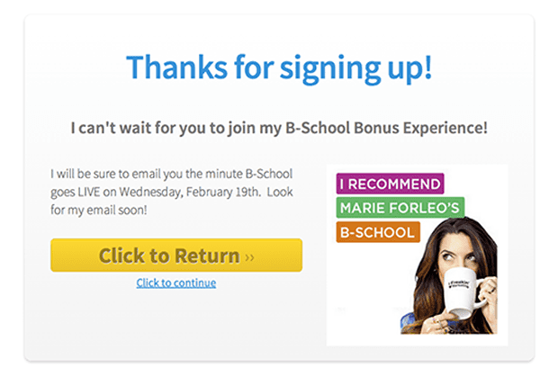"I used the ""Thanks for Signing Up"" template inside LeadPages for this thank you page."