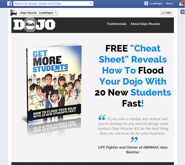 Our Leadpages customers at Dojo Muscle Marketing created this Facebook tab from the EBook Landing Page from Pat Flynn. You can see the page live on their Facebook page here.