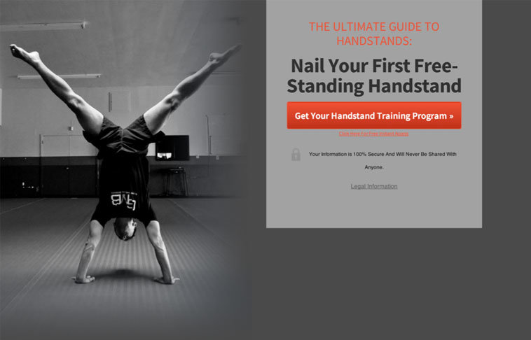 +19.5% Split Handstand: With the same Basic Squeeze Page theme as above, Andy swaps the background photo out with a handstand with legs spread apart.