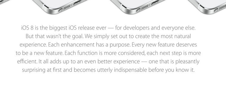 The first paragraph on Apple's iOS 8 landing page.