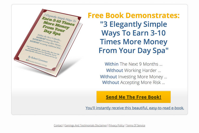 "Variation: Free Book — With the same Giveaway (2-Step) Squeeze Page, #2, Robert created an identical landing page with only one change. Here, the headline offers a ""Free Book"" instead of a ""New Book."""