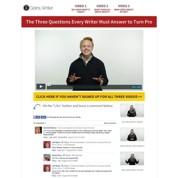 Goins. Writer rocks the Launch Funnel Template for his three videos.