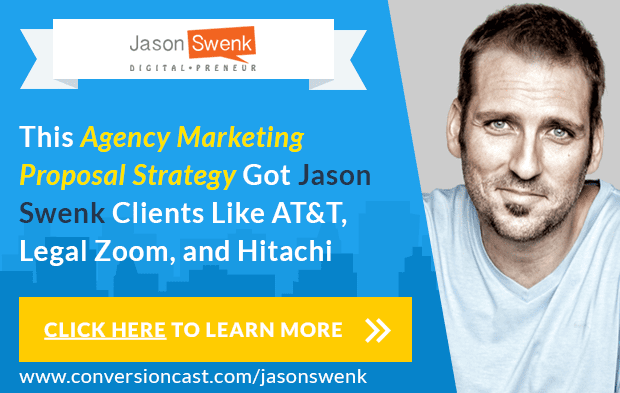 Get More Clients with Jason Swenk's Agency Proposal Strategy