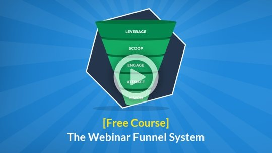 The Webinar Funnel System