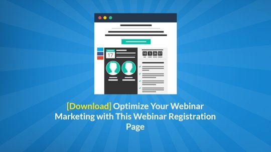 Optimize Your Webinar Marketing with This Webinar Registration Page