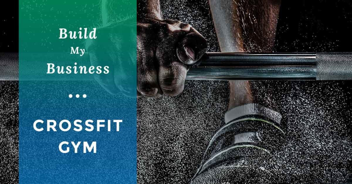 Build My Business: A Fitness Marketing Campaign for a CrossFit Gym