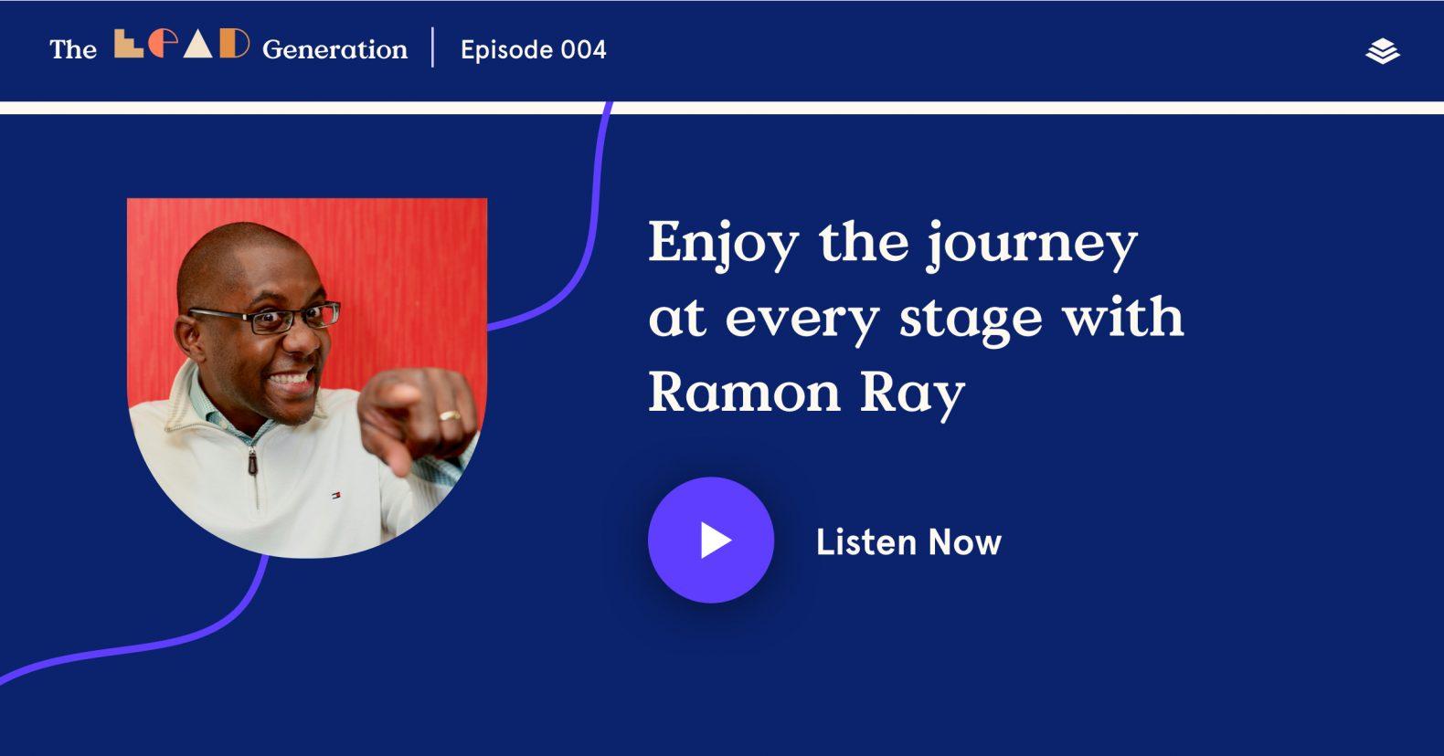 Ramon Ray on The Lead Generation