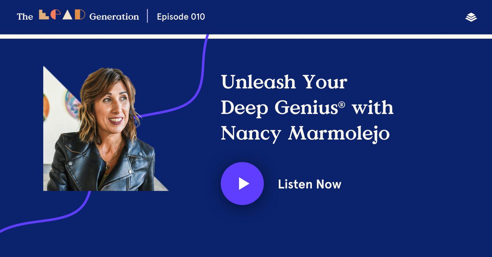 Nancy Marmolejo Deep Genius