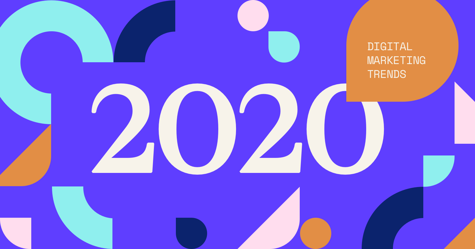 "Graphic reading ""2020 Digital Marketing Trends"""