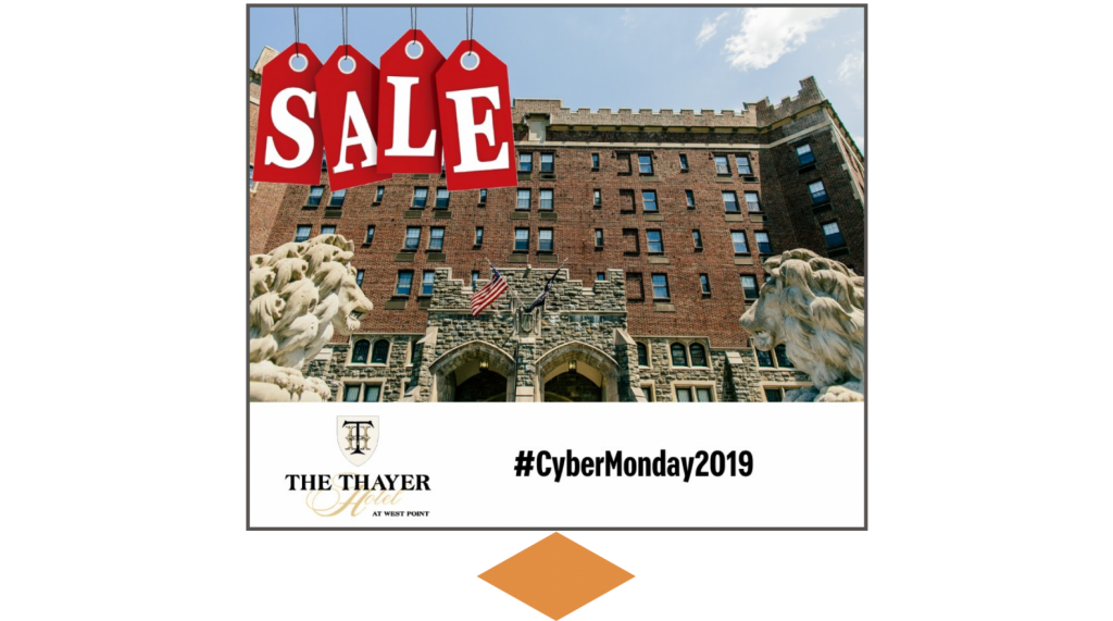 Cyber Monday 2019 Facebook ad from The Thayer Hotel at West Point