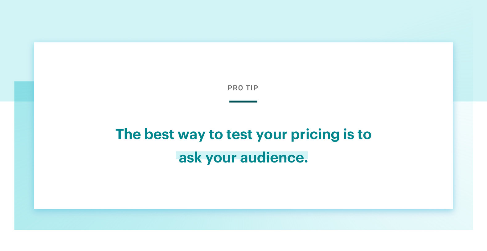 Pro Tip: The best way to text your pricing is to ask your audience.
