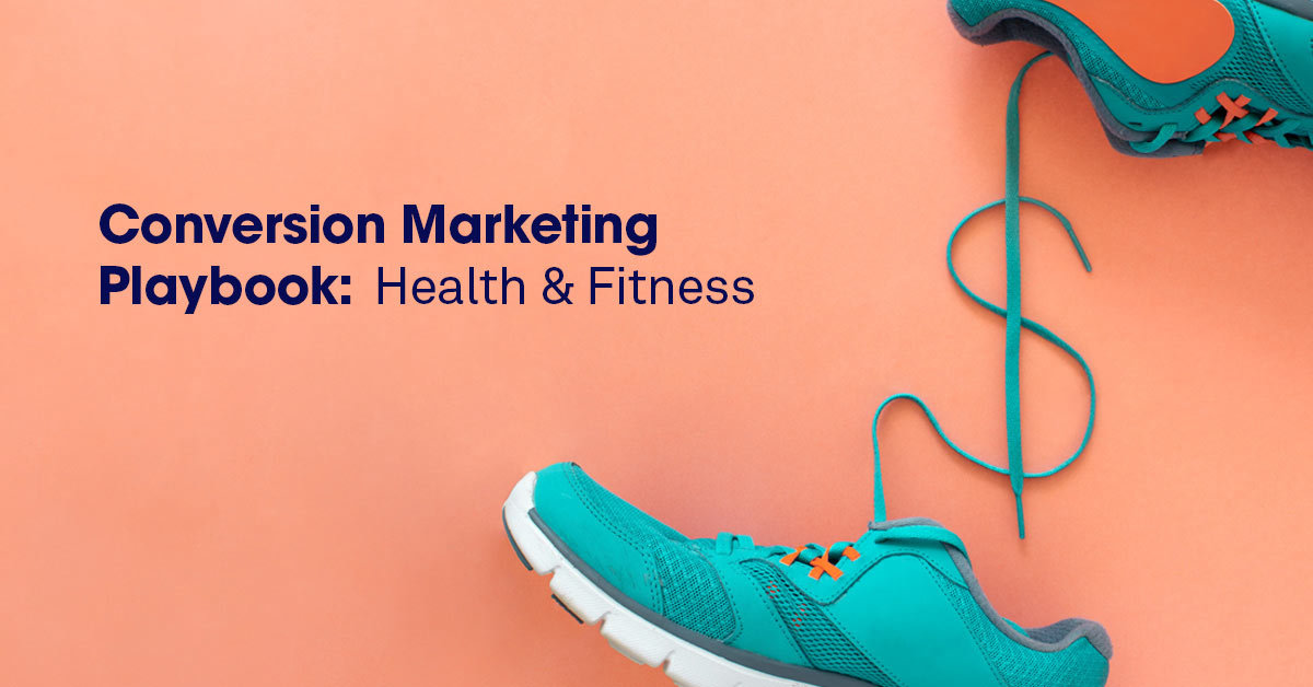 conversion marketing, health and fitness, playbook