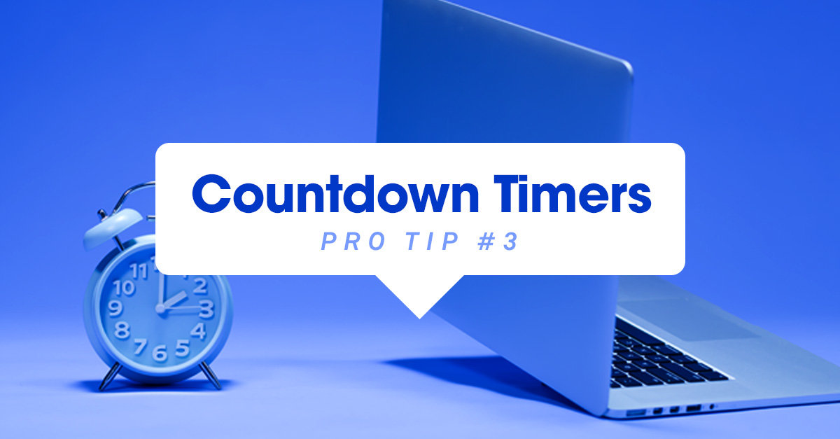 Pro Tip: Add a Countdown Timer to Your Landing Pages
