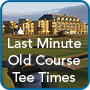 Guaranteed Old Course St Andrews Tee Times