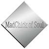 MadChick of Soul