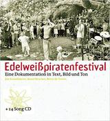 Edelweißpiratenfestival – Eine Dokumentation in Text, Bild und Ton