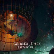 Colored Surge - Freedom Call (Single Release)