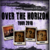 Over the Horizon Tour 2018