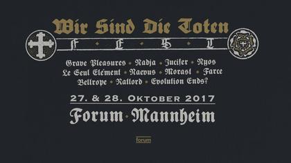 Hören mit Schmerzen - Das WSDT Fest 2017 in Mannheim sorgt mit Grave Pleasures u.a. für dunkle Gedanken