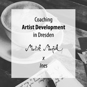 Coaching: Artist Development in Dresden