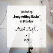 Songwriting Basics Workshop in Dresden