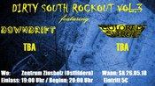 Bands für DIRTY SOUTH ROCKOUT gesucht!