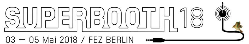 SUPERBOOTH18 in Berlin