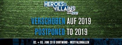 Neuer Versuch im nächsten Jahr - Heroes & Villains Germany verschiebt Fan Convention auf 2019