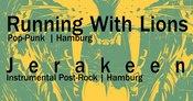 Running With Lions + JERAKEEN @ PoocaBar Hamburg