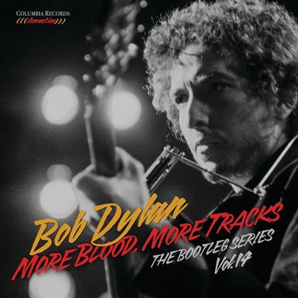 """Blood On The Tracks"" komplett - Bob Dylan: Bootleg Series Vol. 14: More Blood, More Tracks erscheint am 2.11."